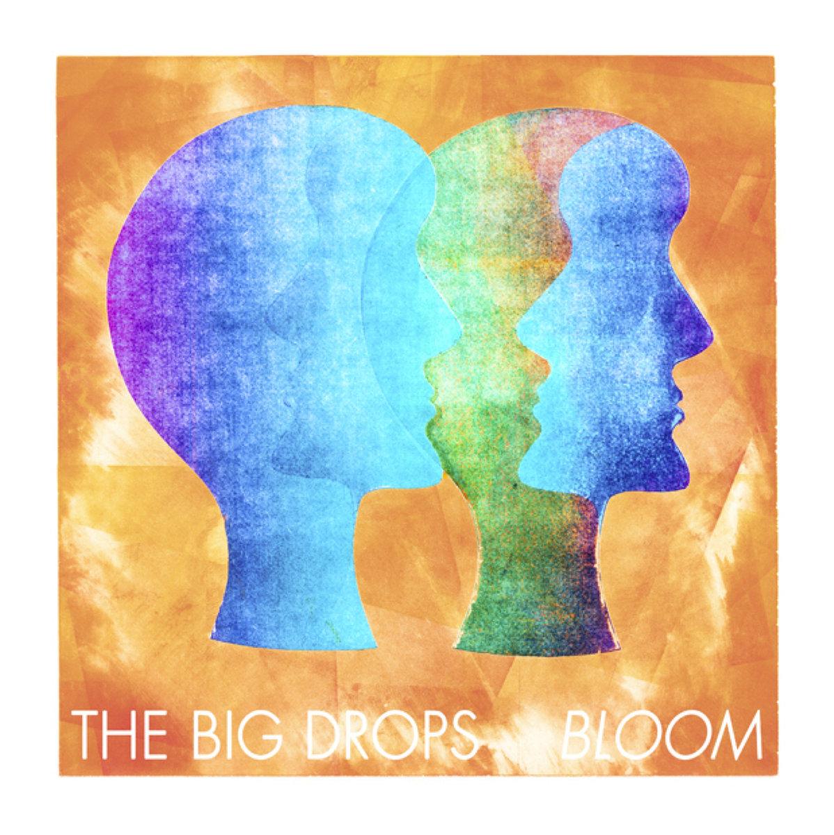 bloom big drops